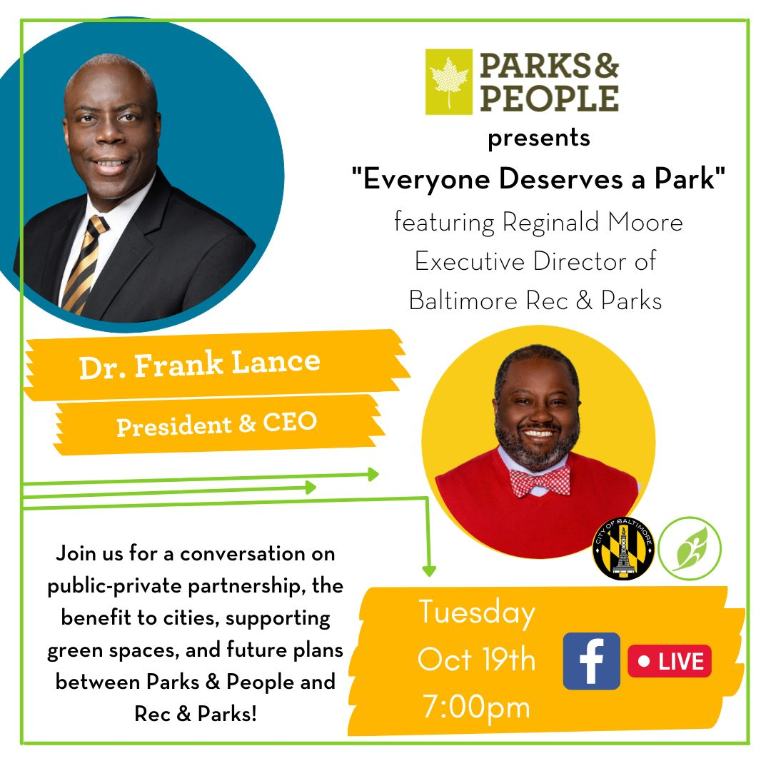 Poster for a Facebook Live Event Tuesday October 19th at 7pm on Parks and People Facebook page
